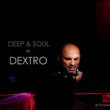 Deep & Soul by DEXTRO_25_October_2017