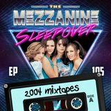 Episode 105: 2004 Mixtapes