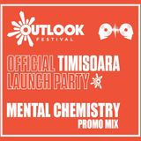 Mental Chemistry - Freenetik Party - Outlook Festival Official Launch Party 2018 Promo Mix