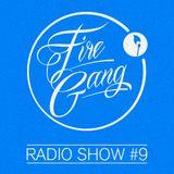 Fire Gang Radio Show #9 - 06/2015