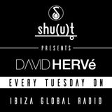 Shu(u)t concept with DAVID HERVe  on Ibiza Global radio  17/10/2016