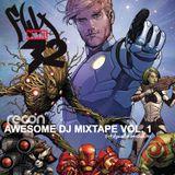 2014 - DJ Recon - Flux 32 : Guardians Of The Galaxy - Awesome DJ Mixtape Vol. 1