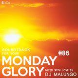 Monday Glory #86