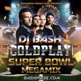 DJ Bash - Coldplay Super Bowl Megamix