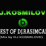 BEST OF DJ.RASIMCAN (Mix Prod. by DJ.KOSMILOVE)