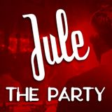 Jule - The Party 2012