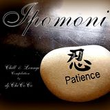 """"" IPOMONI """" chill & lounge compilation"