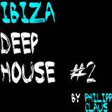 IBIZA Deep House Mix #2 (Mixed By Philipp Claus)