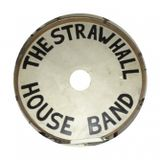 The Strawhall House Band - Live In Studio