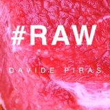 #RAWcast 001 - Davide Piras