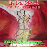 In Da Mood R & B Souls Mix VOL 2