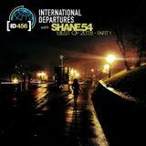 Shane 54 - International Departures 456 - Best Of 2018 part 1