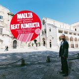 Madlib - Beat Konducta in Bitonto