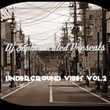 Underground Vibes.Vol.2