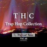 T.H.C. Trap Hop Collection Vol. 26