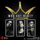 'Who Got Next' Mixtape (Drake, J Cole, Kendrick Lamar) - DJ CEO & JD (Jestr Events)