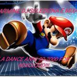 90-2000 SOLO LE MIGLIORI SELEZIONATE E MIXATE DA CARMINE DJ!!!