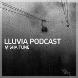 Misha Tune - Lluvia Podcast (01.12.2014)