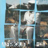 Afrique # 06 Hugh Masekela/Damara/Hailu Mergia/Brigth Engelberts/Tony Allen/Afro 70/Xoliso