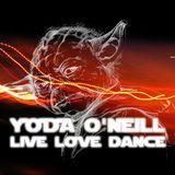 Yoda O'Neill - Live Love Dance 076 (2007 Special)