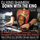 The Notorious BIG tribute mixshow airs Friday March 9th Mix 106.3 fm WUBU
