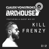 Claude VonStroke presents The Birdhouse 012
