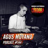 Agus Moyano @ Set Exclusivo Movida Electrónica Córdoba (Podcast 144) 18.07.18