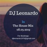 DJ Leonardo in the House Mix 08.03.2019