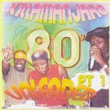 KILLAMANJARO - 80's Unleaded vol.1