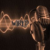 WIRED - SHOW #3.63 - Broadcast 8th April 2016 on 92.3 Forest FM