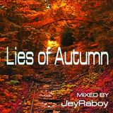 JeyRaboy - Lies of Autumn (November Promo Mix )
