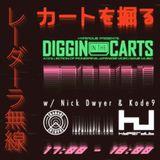 Diggin' In The Carts w/ Nick Dwyer & Kode9 - 30th November 2017