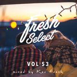 Fresh Select Vol 53 Feat HONNE Leisure| Hiatus Kaiyote | Khruangbin | Jorja Smith| NxWorries + more