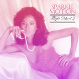 Sparkle Motion - Flight School Vol. 2 (80s R&B Breaks)