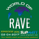 Slipmatt - World Of Rave #205