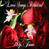 Love Songs - Remixed