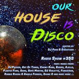 Our House is Disco #353 (2018-09-28)