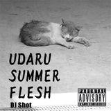 UDARU SUMMER FLESH