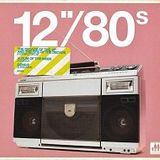 """12"""" 80s Mix 1"""