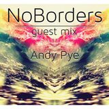 NoBorders Guest Mix Andy Pye 02.09.2015