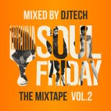 Soulfriday The Mixtape Vol.2 mixed by dj Tech