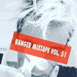 DJ LU2 @ Banger Mix Volume 51