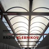 RADIO KLEBNIKOV Uitzending 30/03/2019