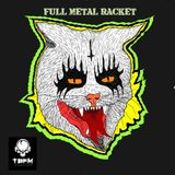 Full Metal Racket 27th November 2016
