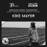 Bondage Music Radio - BMR 241 mixed by Kike Mayor - 13.06.2019