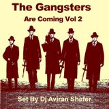 The Gangsters are coming 02