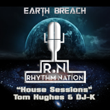 """Rhythm Nation presents """"House Sessions"""" with Special guest Tom Hughes & DJ-K"""