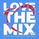 Love The Mix Five - by Perico Padilla aka Dj Moov