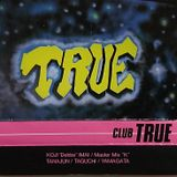 1990年 CLUB TRUE'S MIX in Kyoto Vol.2