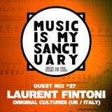 MIMS Guest Mix: LAURENT FINTONI (Original Cultures, UK / Italy)
